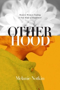 Otherhood-cover_Melanie-Notkin